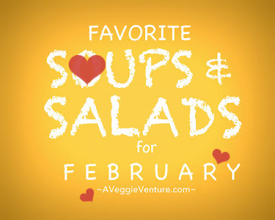 Seasonal Soups & Salads for February, a monthly feature ♥ A Veggie Venture