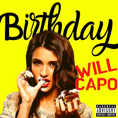"""Will Capo """"Birthday"""" Single Cover Design"""
