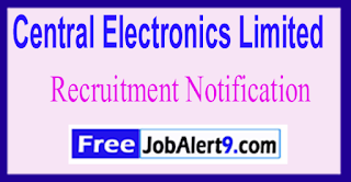 CEL Central Electronics Limite Recruitment Notification 2017 Last Date 30-06-2017