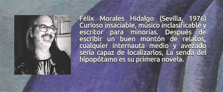 Félix Morales Hidalgo, autor de La senda del hipopótamo