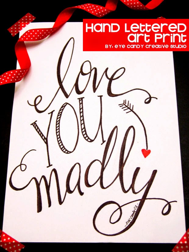 art print - love you madly, hand lettered, gand lettering, valentines, wedding, shower