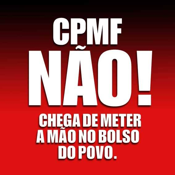 Resultado de imagem para cpmf nao