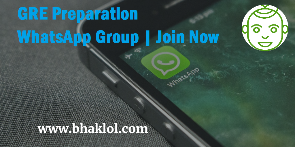 GRE 2019/2020 Preparation Active WhatsApp Group / Telegram