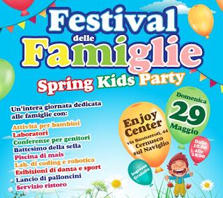 Festival delle Famiglie 29 Maggio Cernusco Sul Naviglio 2016