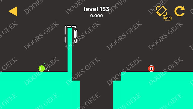 Ball & Ball Level 153 Solution, Walkthrough, Cheats for android and ios
