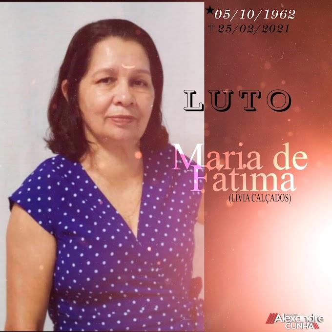 LUTO: MORRE AOS 59 ANOS, EMPRESÁRIA MARIA DE FÁTIMA, CARINHOSAMENTE CONHECIDA COMO FÁTIMA DA SAPATARIA LIVIA CALÇADOS, DE CHAPADINHA.