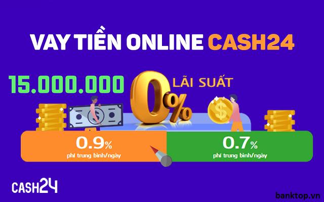 Cash24 và những thông tin cụ thể dành cho người mới tìm hiểu