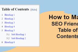 Cara Mudah Membuat Table of Content (TOC) Otomatis di Postingan Blogger yang SEO Friendly