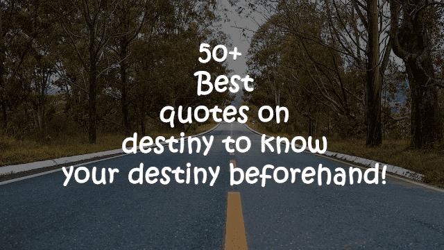 Best quotes on destiny
