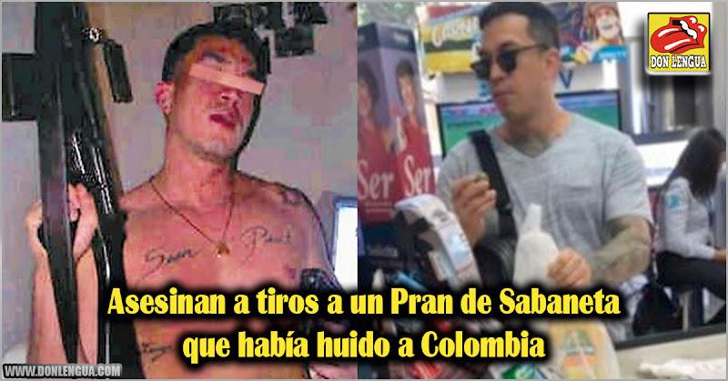 Asesinan a tiros a un Pran de Sabaneta que había huido a Colombia