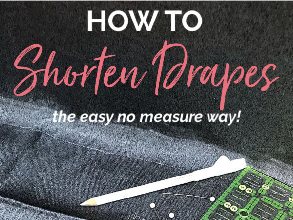 How To Shorten Drapes The Easy No Measure Way