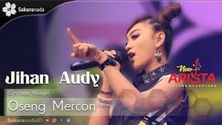 Lirik Lagu Oseng Mercon - Jihan Audy