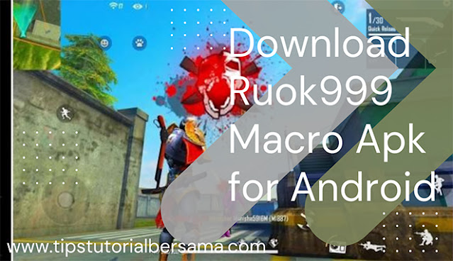 Ruok999 Macro Apk Free Download For Android