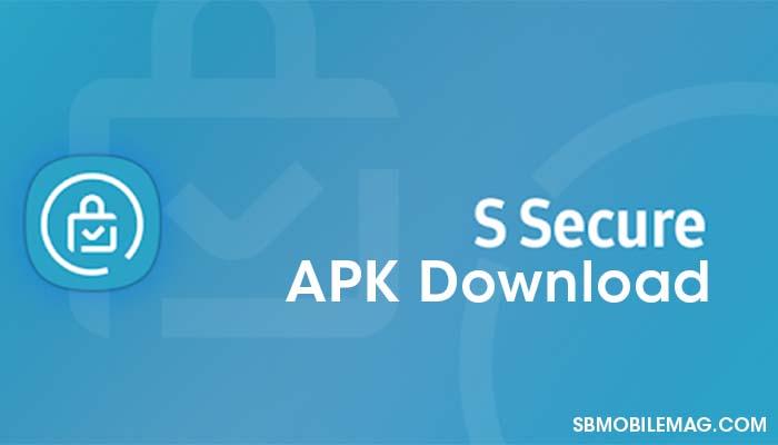 Samsung S Secure APK Download