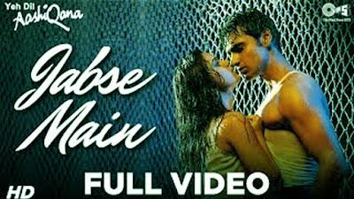 Jabse Main Lyrics and video- Yeh Dil Aashiqana | Karan Nath |#Lyricstones
