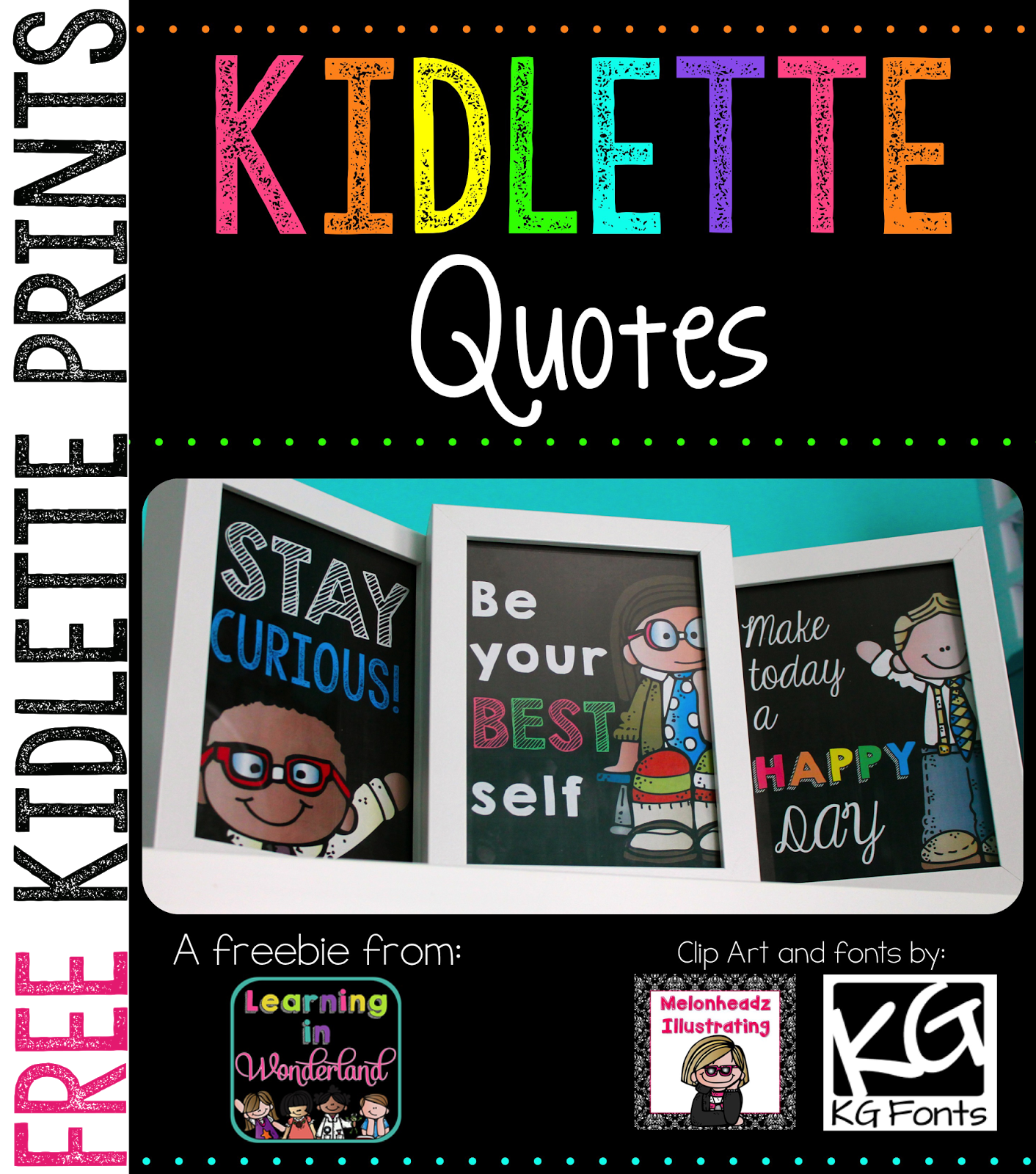 http://www.teacherspayteachers.com/Product/Kidlette-Quotes-Freebie-1349230
