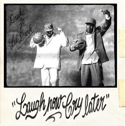 Drake - Laugh Now Cry Later (Feat Lil Durk)