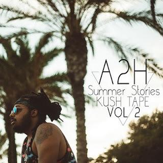 A2H – Summer Stories Kush Tape Vol.2 (2016) [CD] [FLAC]