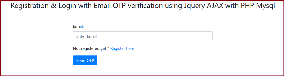 User Registration with Email Verification using PHP and Mysql,  Registration & Login with Email OTP verification using Jquery AJAX with PHP Mysql ,
