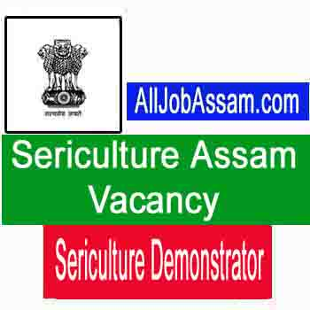 Sericulture Assam Recruitment 2020
