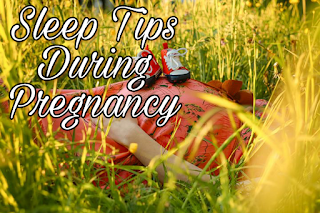 Sleep Tips During Pregnancy