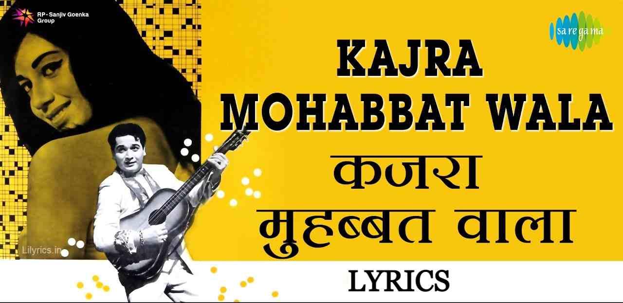Kajra Mohabbat Wala lyrics in Hindi