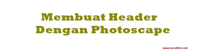 Cara Membuat Header dengan Photoscape