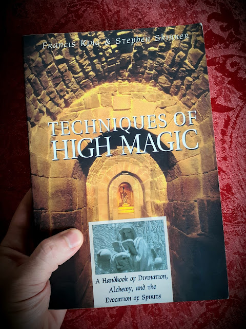 Techniques of High Magic. Francis King and Stephen Skinner