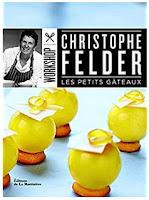 https://www.amazon.fr/Petits-g%C3%A2teaux-Christophe-Felder/dp/2732456624/ref=sr_1_1?ie=UTF8&qid=1507468716&sr=8-1&keywords=les+petits+g%C3%A2teaux+felder