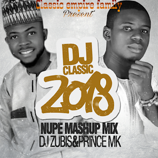 Prince mk and Dj zubis music cover by Dj classic Nupe song, Prince mk & dj zubis nupe song