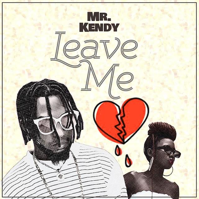 [BangHitz] Mr Kendy - Leave Me