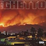 DJ Mustard & RJmrLA - The Ghetto  Cover