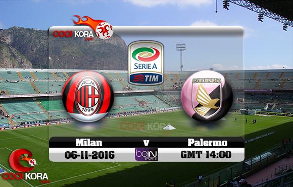 مشاهدة مباراة باليرمو وميلان اليوم 6-11-2016 في الدوري الإيطالي