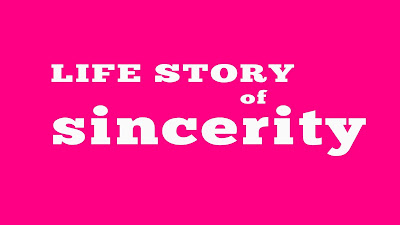 life story of sincerity