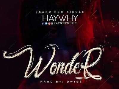 Music: Haywhy - Wonder