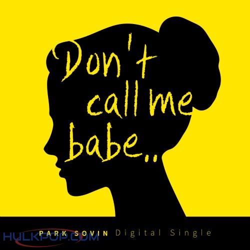 PARK SOVIN – Don`t Call Me Babe – Single