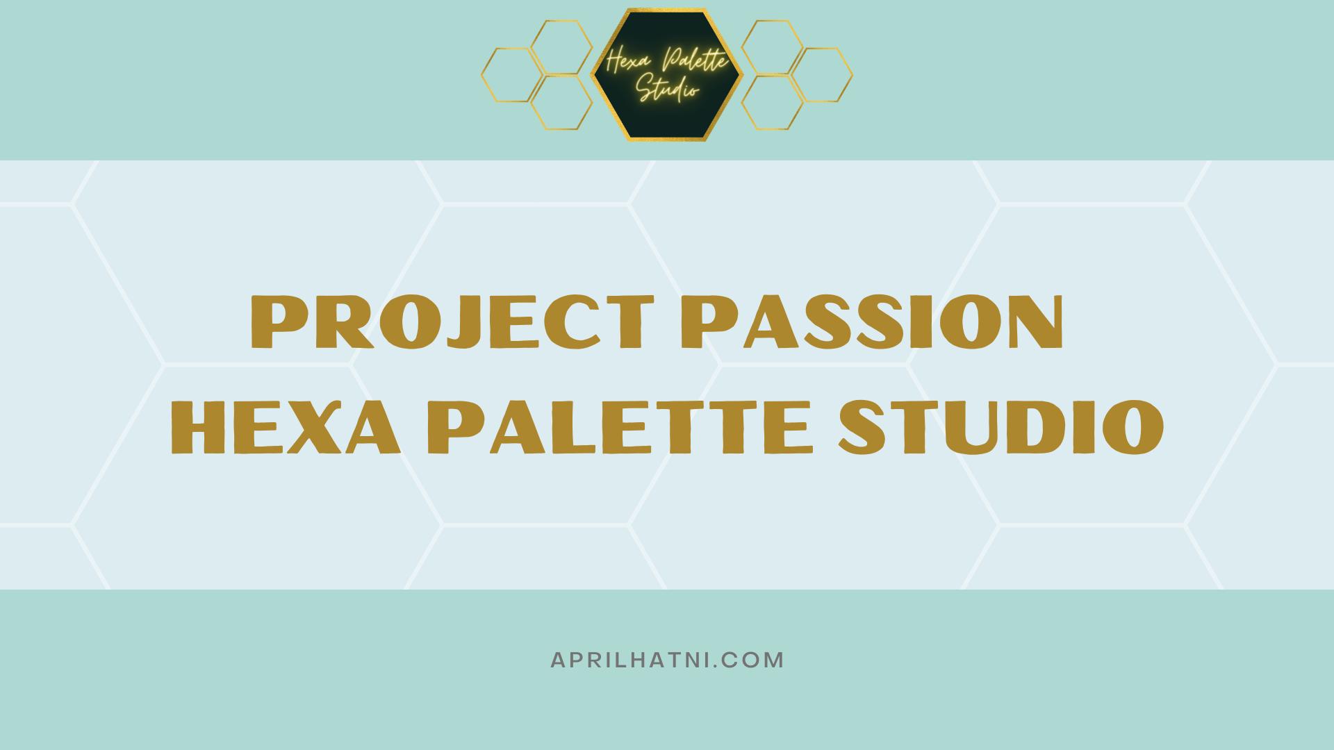 project passion hexa palette studio