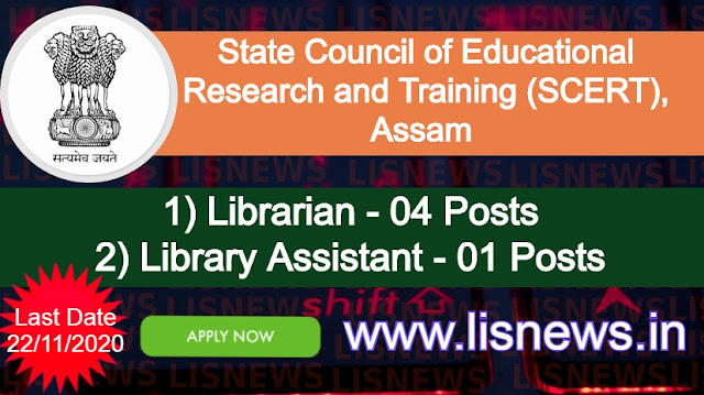 Vacancy of Librarian and Library Assistant at SCERT, Assam