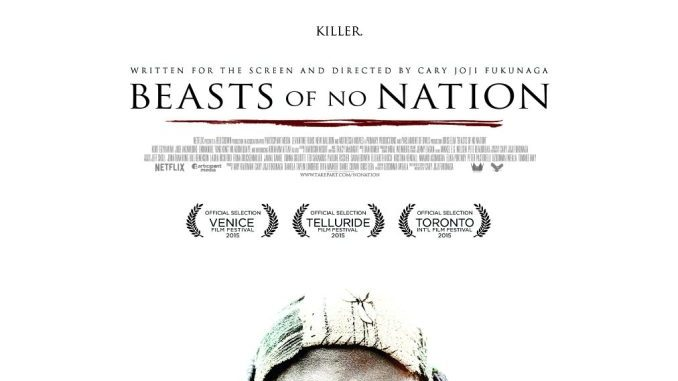Movie: Beasts of No Nation (2015)