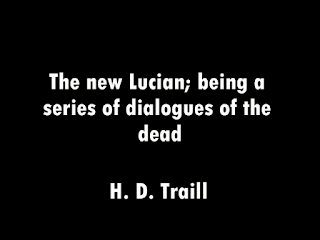 The new Lucian; being a series of dialogues of the dead