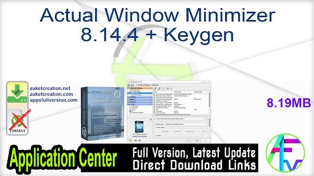 Actual Window Minimizer 8.14.4 + Keygen