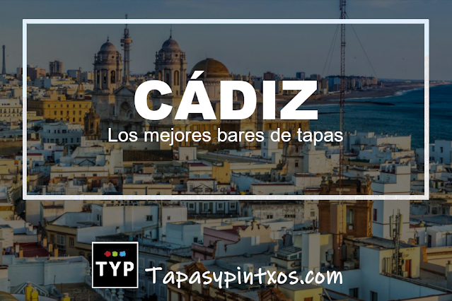 Las mejores tapas de Cádiz