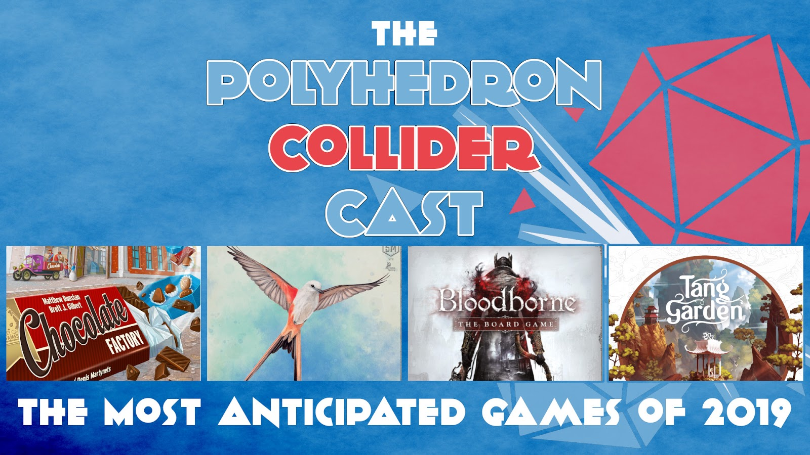 Board Game News Collider - Most Anticipated Games of 2019