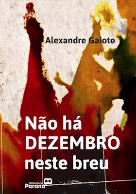 """""""Não há dezembro neste breu"""", livro de poemas de Alexandre Gaioto"""