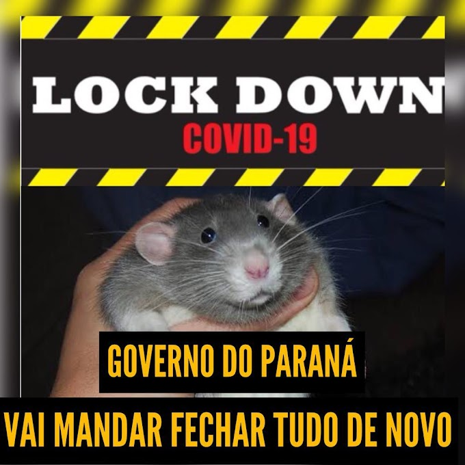 Lockdown Covidão: Governo do Paraná manda fechar tudo de novo