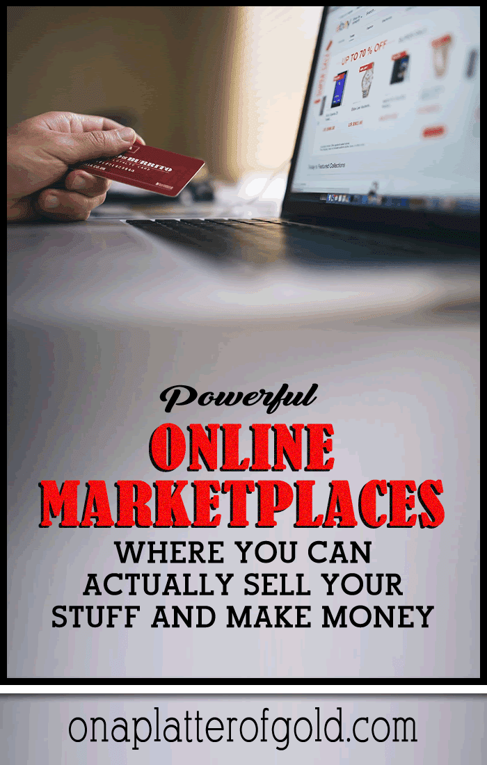 Best Online Marketplaces Where You Can Actually Make Money Selling Your Stuff