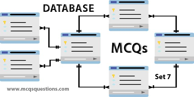 Database MCQs test - Database MCQs With Answers Set 7