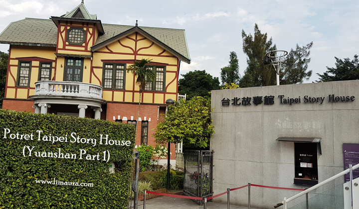 Potret Taipei Story House (Yuanshan Part 1)