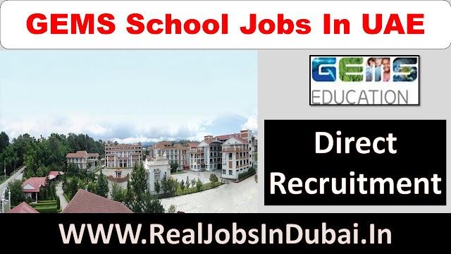 Teaching Jobs In Dubai | GEMS School Dubai Vacancies |