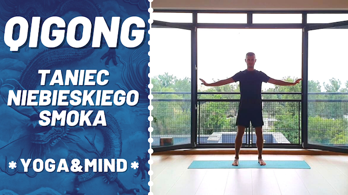QiGong: Taniec Niebieskiego Smoka